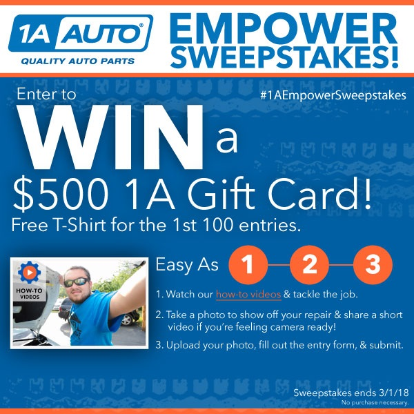 1A Auto Empower Sweepstakes - Enter to win a $500 gift card or t-shirt