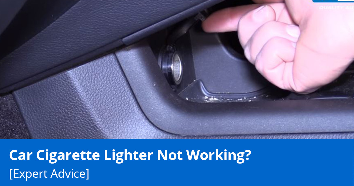 Car Cigarette Lighter Not Working