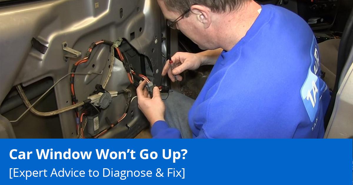 Car Window Won't Go Up? Expert Advice to Diagnose & Fix