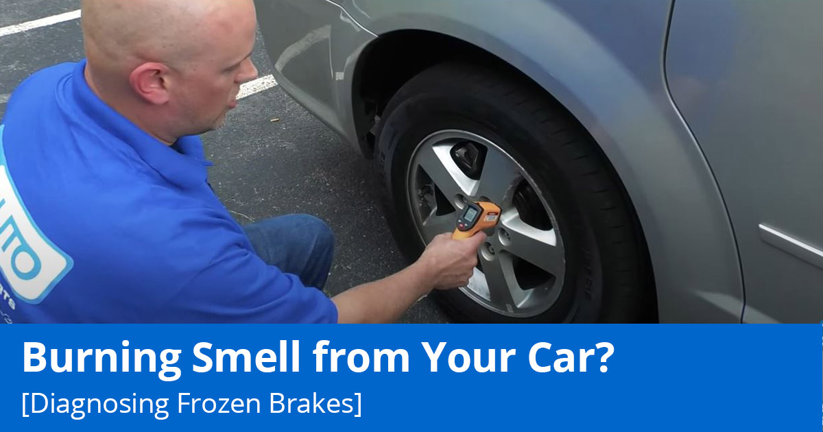 Burning smell from your car? Diagnosing Frozen Brakes.