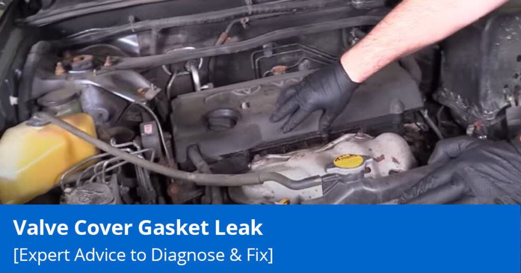 Diagnosing a Valve Cover Gasket Leak