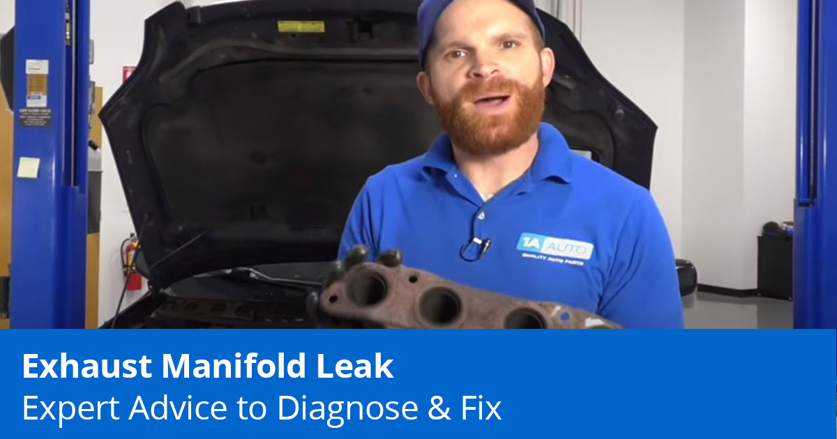 How to diagnose and fix an exhaust manifold leak