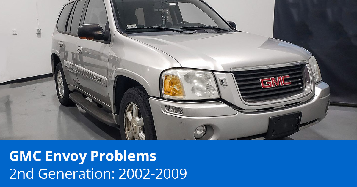 GMC Envoy Problems - GMC Envoy