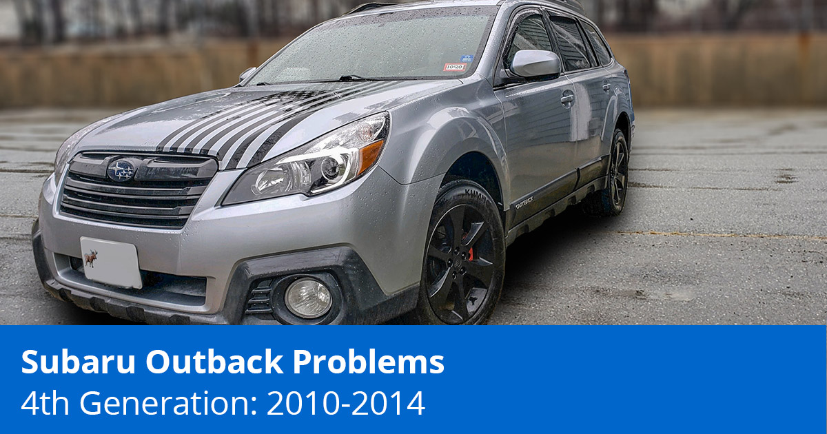 4th Gen Subaru Outback Problems | Top 5 Common Problems