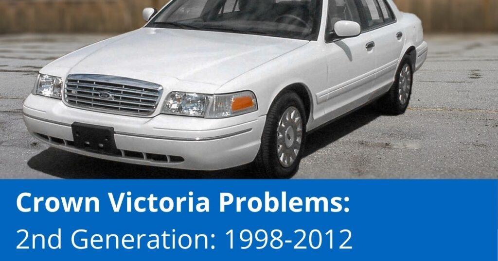 Crown Victoria Problems