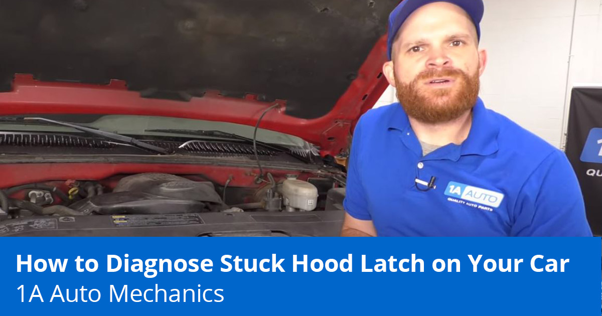 Hood Latch Stuck? How to Fix a Hood Latch that Won't Lock or Unlock