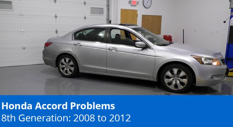 8th Gen Honda Accord Problems