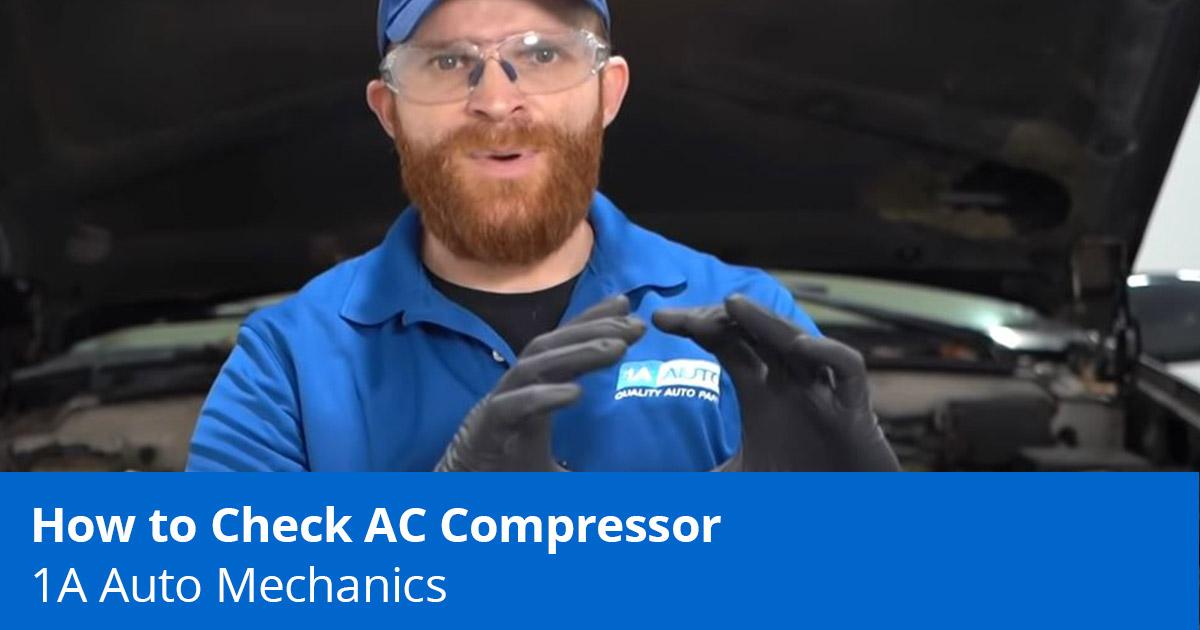 How to Diagnose a Bad AC Compressor