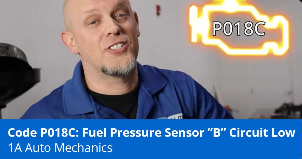 Mechanic explaining code P018C and Low Fuel Pressure