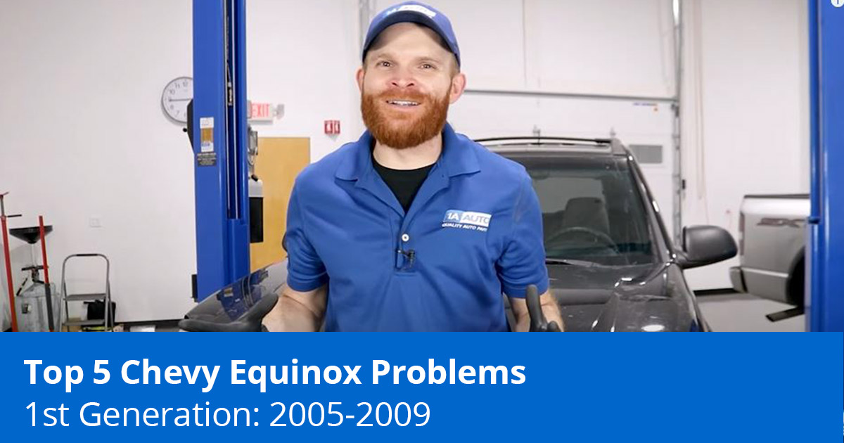 Top 5 Chevrolet Equinox Problems - 2005 to 2009 - 1A Auto
