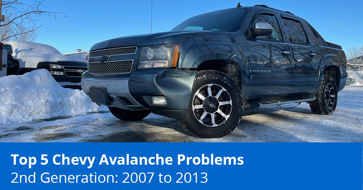 Top 5 Chevy Avalanche Problems - 2nd Generation 2007 to 2013 - 1A Auto