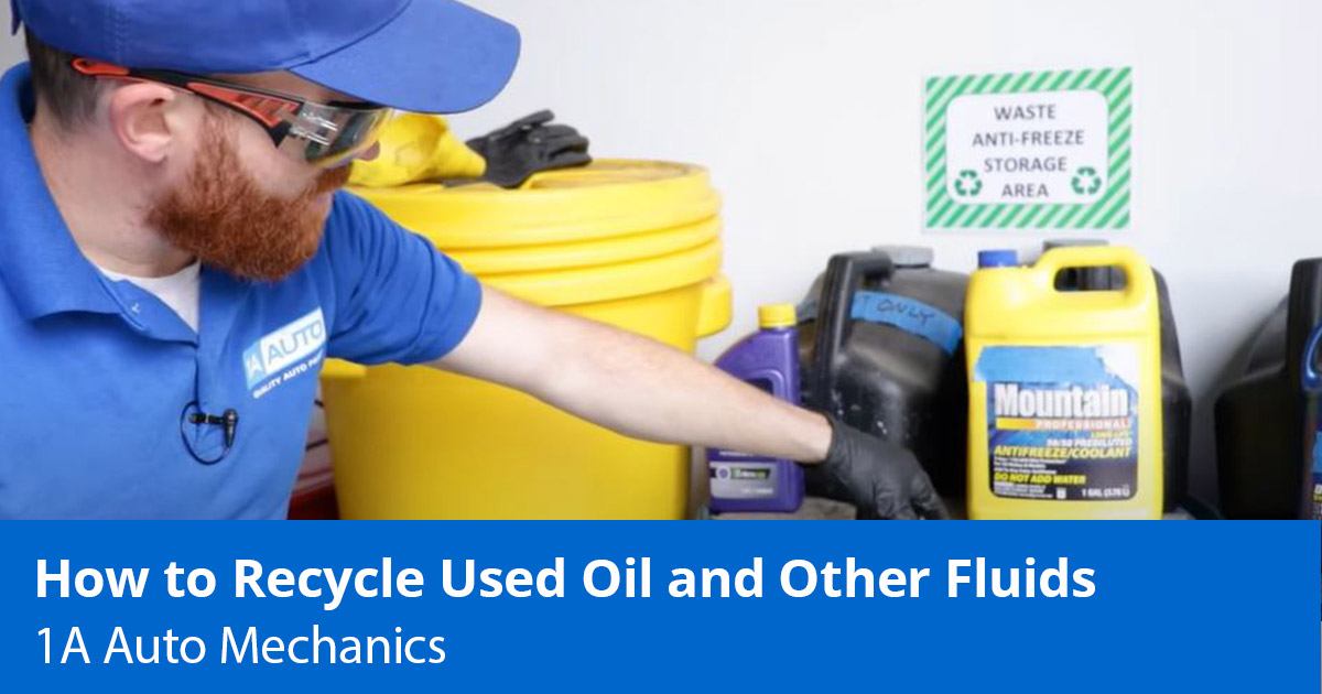 Recycle Waste Fluid - How to Dispose of Motor Oil, Antifreeze and More