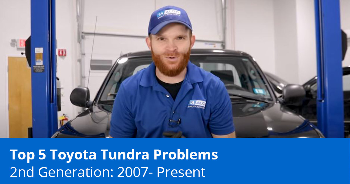 Top 5 Toyota Tundra Problems - 2007 to Present - 1A Auto
