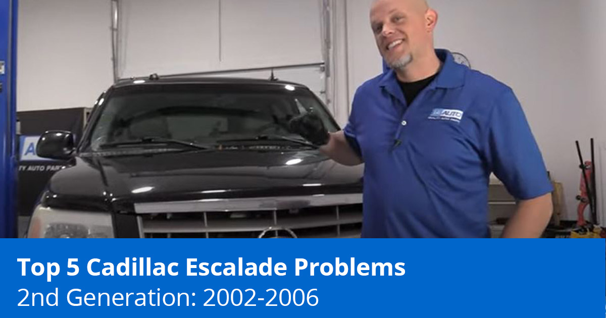 Top 5 Cadillac Escalade Problems - 2nd Generation (2002 to 2006) - 1A Auto