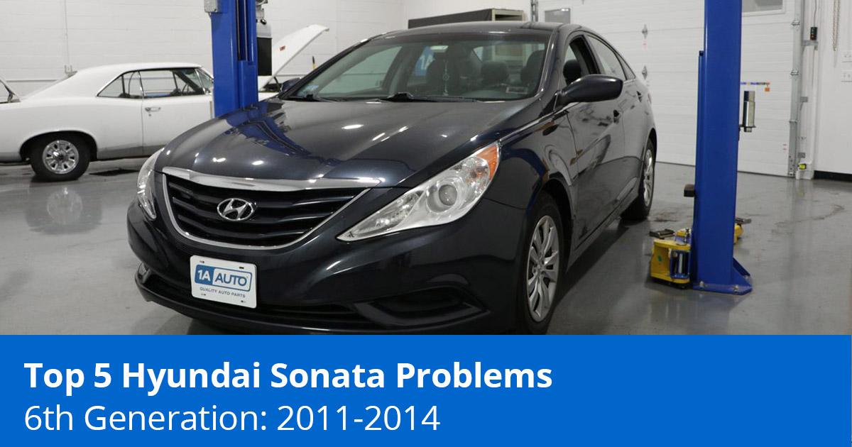 Top 5 Hyundai Sonata Problems - 6th Generation (2011 to 2014) - 1A Auto