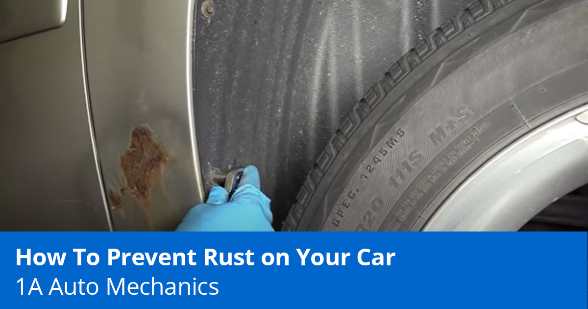 How to Prevent Rust on a Car - Expert Tips - 1A Auto